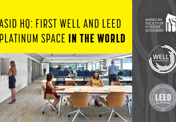 ASID Headquarters is First Space in the World to Earn Both LEED and WELL Platinum Certification under WELL Building Standard™ v1